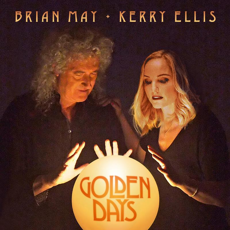 Golden Days - Brian May & Kerry Ellis