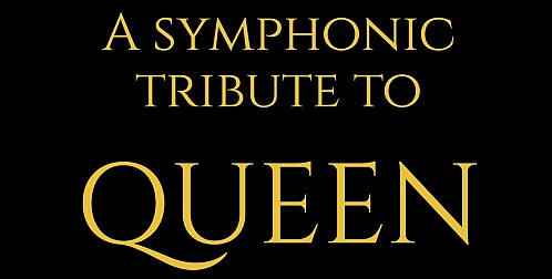 A Symphonic Tribute to Queen